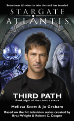 STARGATE ATLANTIS: Third Path (book 8 in the Legacy series)
