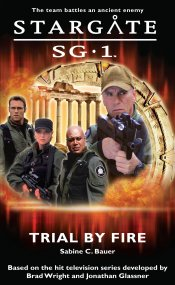 Cover: STARGATE SG-1: Trial by Fire
