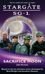 Cover: STARGATE SG-1: Sacrifice Moon