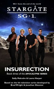 Cover: STARGATE SG-1: Insurrection (Book 3 in the Apocalypse series)
