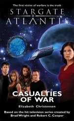 Cover: STARGATE ATLANTIS: Casualties of War