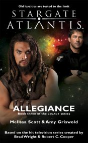 Cover: STARGATE ATLANTIS: Allegiance (Book 3 in The Legacy series)