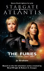 Cover: STARGATE ATLANTIS: The Furies (Book 4 in The Legacy series)